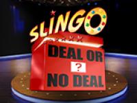 CasinoCasino_NewGames_DealornoDeal_Slingo_slotsbreeze